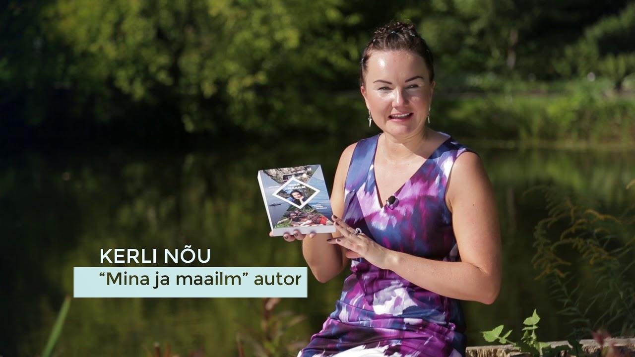 """Reklaamklipp Kerli Nõu raamatule """"Mina ja maailm"""""""